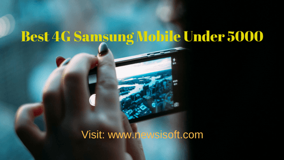 Samsung 4g Mobile Under 5000